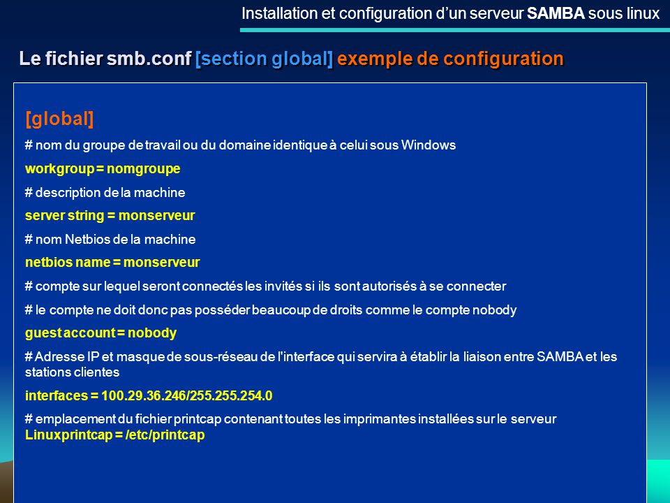 Le fichier smb.conf [section global] exemple de configuration